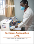 Technical Approaches to TB: Challenge TB, SIAPS & Track TB